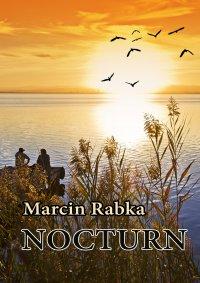 Nocturn - Marcin Rabka