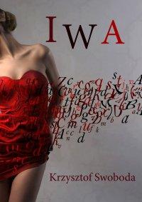 Iwa - Krzysztof Swoboda