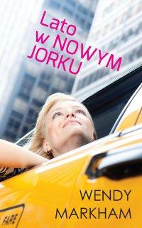 Lato w Nowym Jorku - Wendy Markham