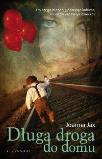 Długa droga do domu - Joanna Jax