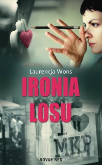 Ironia losu - Laurencja Wons