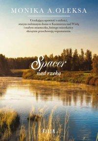 Spacer nad rzeką - Monika A. Oleksa