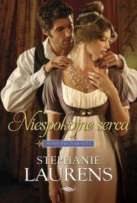 Niespokojne serca - Stephanie Laurens