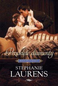 Przeklęte diamenty - Stephanie Laurens