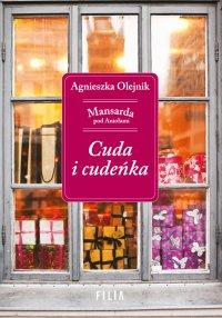 Cuda i cudeńka - Agnieszka Olejnik