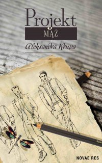 Projekt Mąż - Aleksandra Krupa