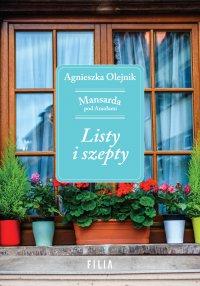 Listy i szepty - Agnieszka Olejnik