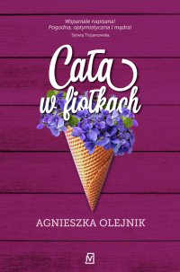 Cała w fiołkach - Agnieszka Olejnik