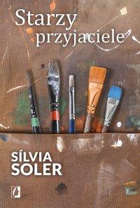 Starzy przyjaciele - Katarzyna Górska, Sílvia Soler