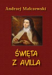 Święta z Avilla - Andrzej Malczewski