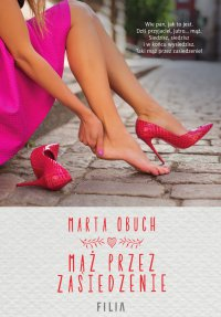 Mąż przez zasiedzenie - Marta Obuch