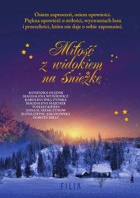 Miłość z widokiem na Śnieżkę - Agnieszka Olejnik