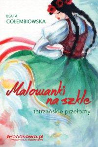 Malowanki na szkle - Beata Gołembiowska