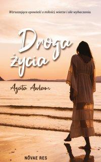 Droga życia - Agata Awlam
