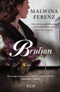 Brulion - Malwina Ferenz