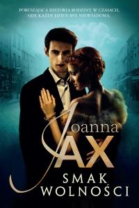 Smak wolności - Joanna Jax
