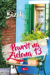 Powrót na Zieloną 13 - Agata Bizuk