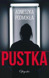 Pustka - Agnieszka Podmokła