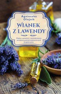 Wianek z lawendy - Agnieszka Olejnik