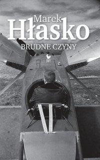 Brudne czyny - Marek Hłasko