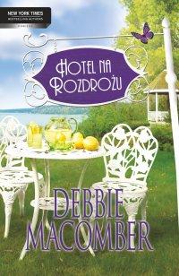 Hotel na rozdrożu - Debbie Macomber