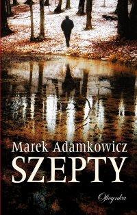Szepty - Marek Adamkowicz