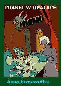 Diabeł w opałach - Anna Kiesewetter