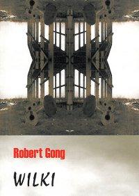 Wilki - Robert Gong