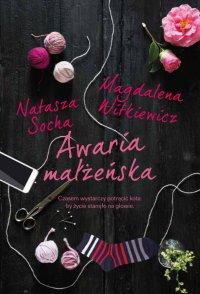Awaria małżeńska - Natasza Socha