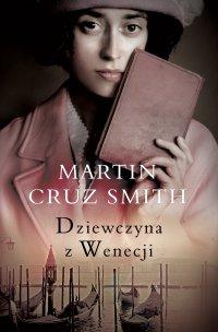 Dziewczyna Z Wenecji - Martin Cruz Smith