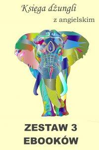 Księga dżungli z angielskim. Zestaw 3 ebooków. - Rudyard Kipling