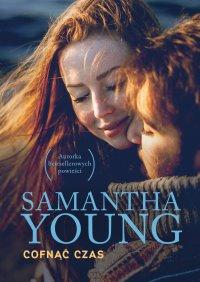 Cofnąć czas - Samantha Young