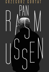 Pan Rasmussen - Grzegorz Gortat