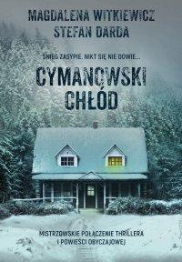 Cymanowski chłód - Magdalena Witkiewicz