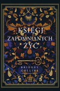 Księgi zapomnianych żyć - Bridget Collins