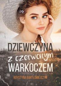 Dziewczyna z czerwonym warkoczem - Krystyna Bartłomiejczyk