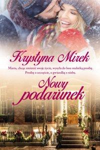 Nowy podarunek - Krystyna Mirek