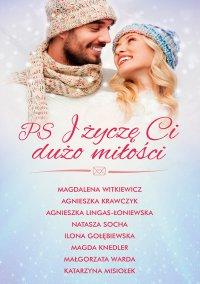 PS i życzę Ci dużo miłości - Magdalena Witkiewicz