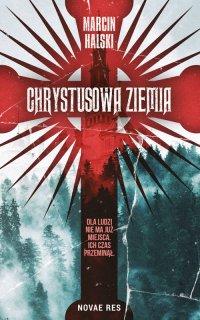 Chrystusowa ziemia - Marcin Halski