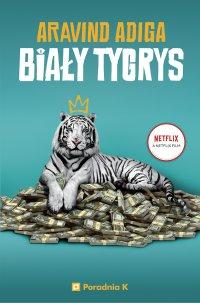 Biały Tygrys - Aravind Adiga