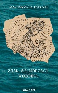 Znak Wschodzący Wodnika - Małgorzata Kulczyk