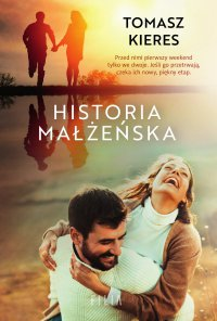 Historia małżeńska - Tomasz Kieres