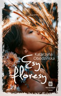 Esy floresy - Katarzyna Obodzińska