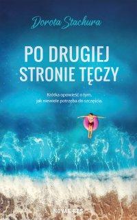 Po drugiej stronie tęczy - Dorota Stachura