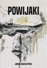 Powijaki - Janusz Skrzeczyński