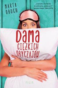 Dama ciężkich obyczajów - Marta Obuch