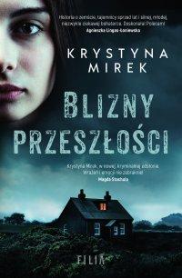 Blizny przeszłości - Krystyna Mirek