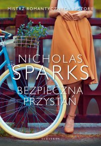 Bezpieczna przystań - Nicholas Sparks