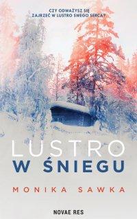 Lustro w śniegu - Monika Sawka