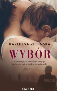 Wybór - Karolina Zielińska